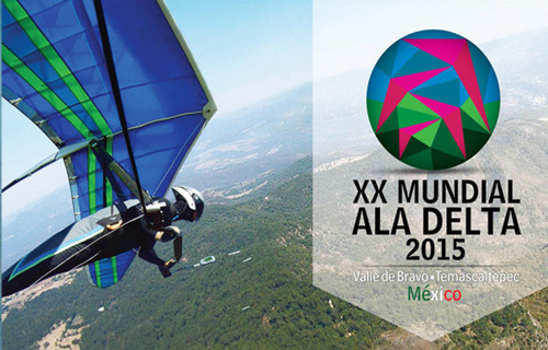 20th FAI World Hang Gliding Championship Valle de Bravo Temascaltepec Estado de Mexico, February 28 to March 13, 2015